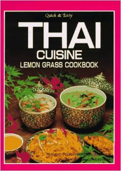 Thai Cuisine: Lemon Grass Cookbook